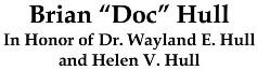 "Brian ""Doc"" Hull"